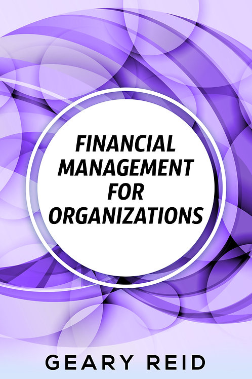 Financial Management for Organizations