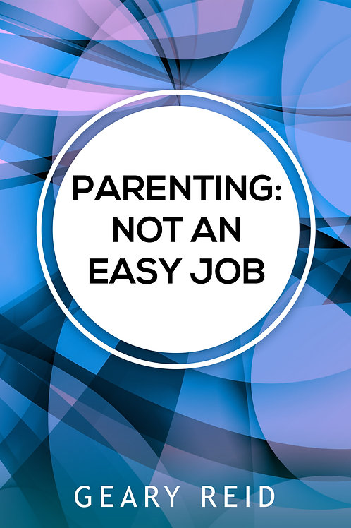 Parenting: Not an Easy Job
