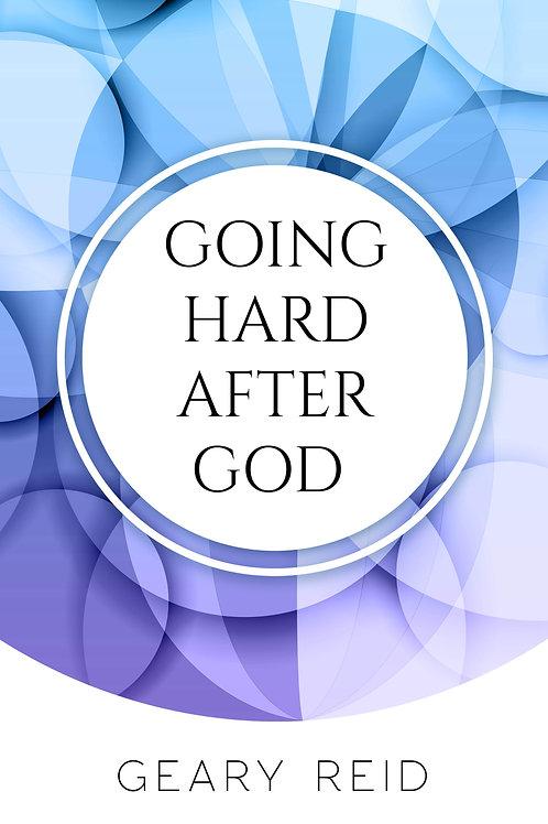 Going Hard After God