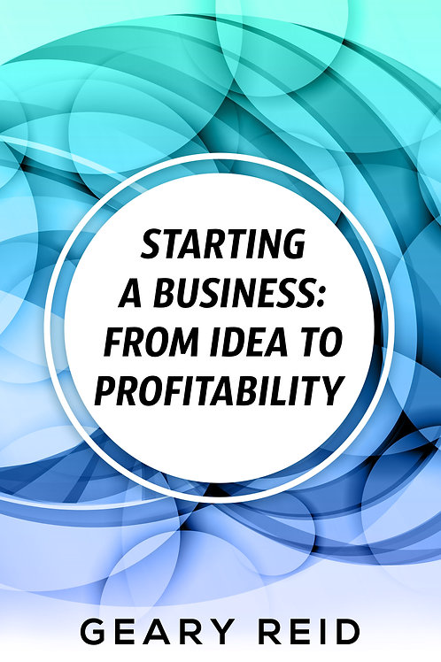 Starting a Business: From Idea to Profitablity