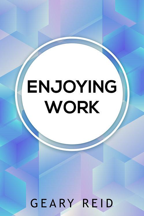 Enjoying work