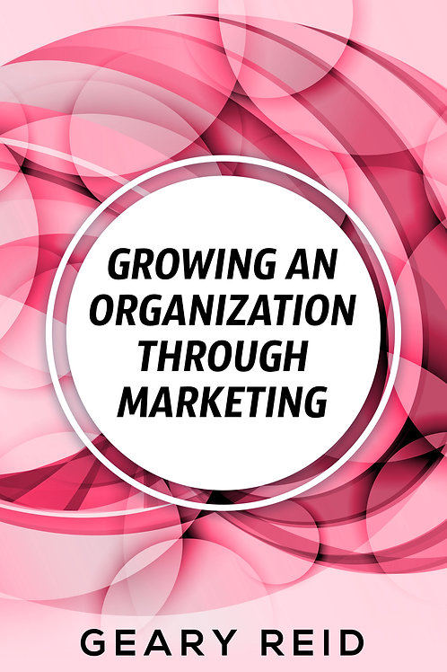 Growing an Organization through Marketing