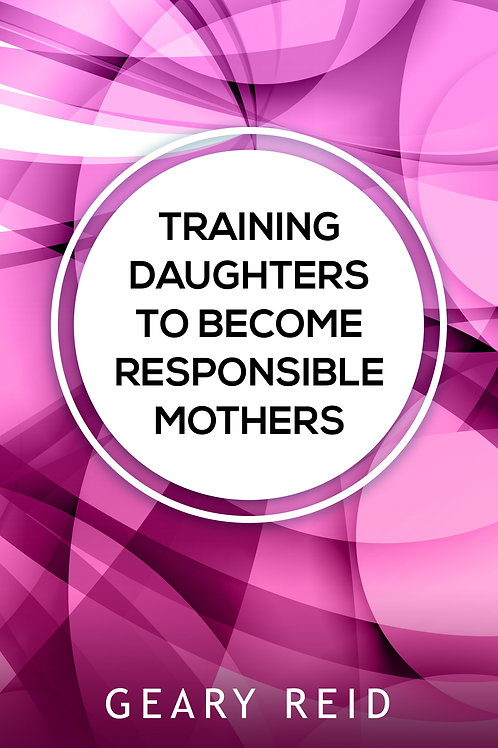 Training Daughters to Become Responsible Mothers