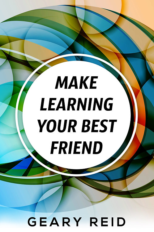 Make Learning Your Best Friend