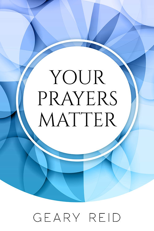 Your Prayers Matter