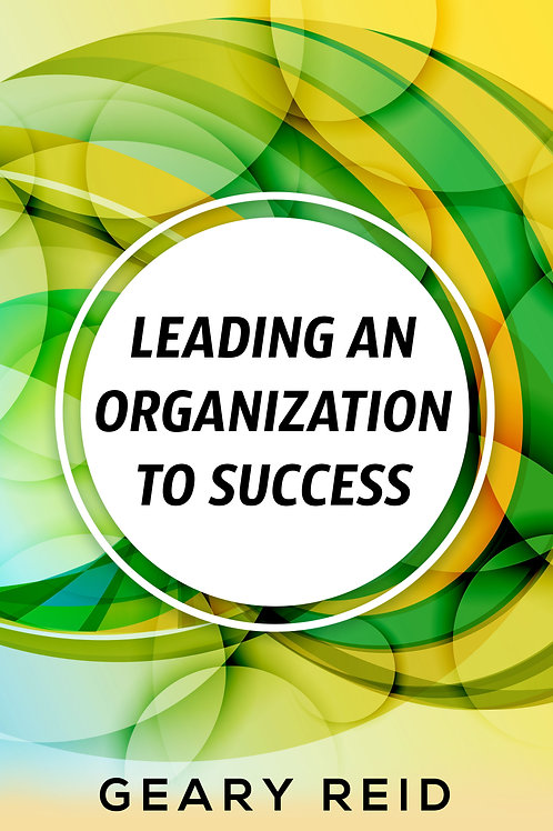 Leading an Organization to Success