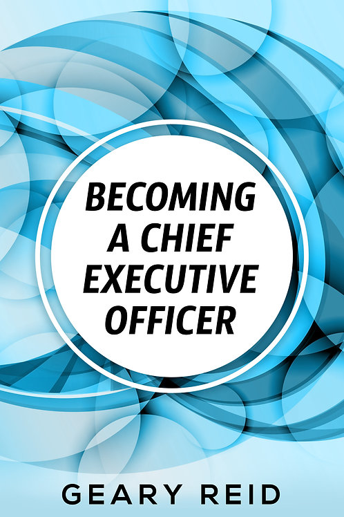 Becoming a Chief Executive Officer
