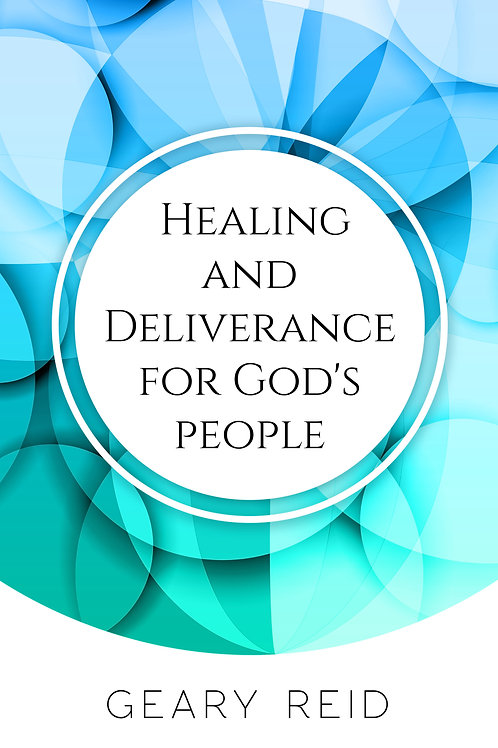 Healing and Deliverance for God's People