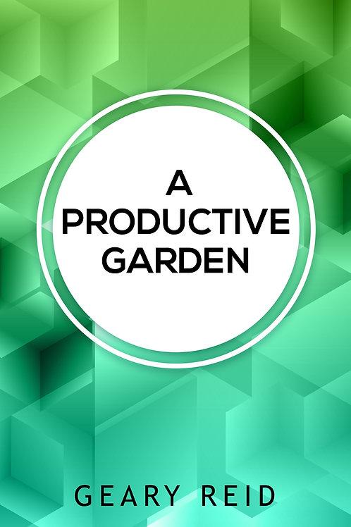 A Productive Garden