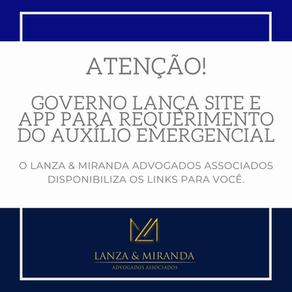 Covid-19 - GOVERNO LANÇA SITE E APP PARA REQUERIMENTO DO AUXÍLIO EMERGENCIAL