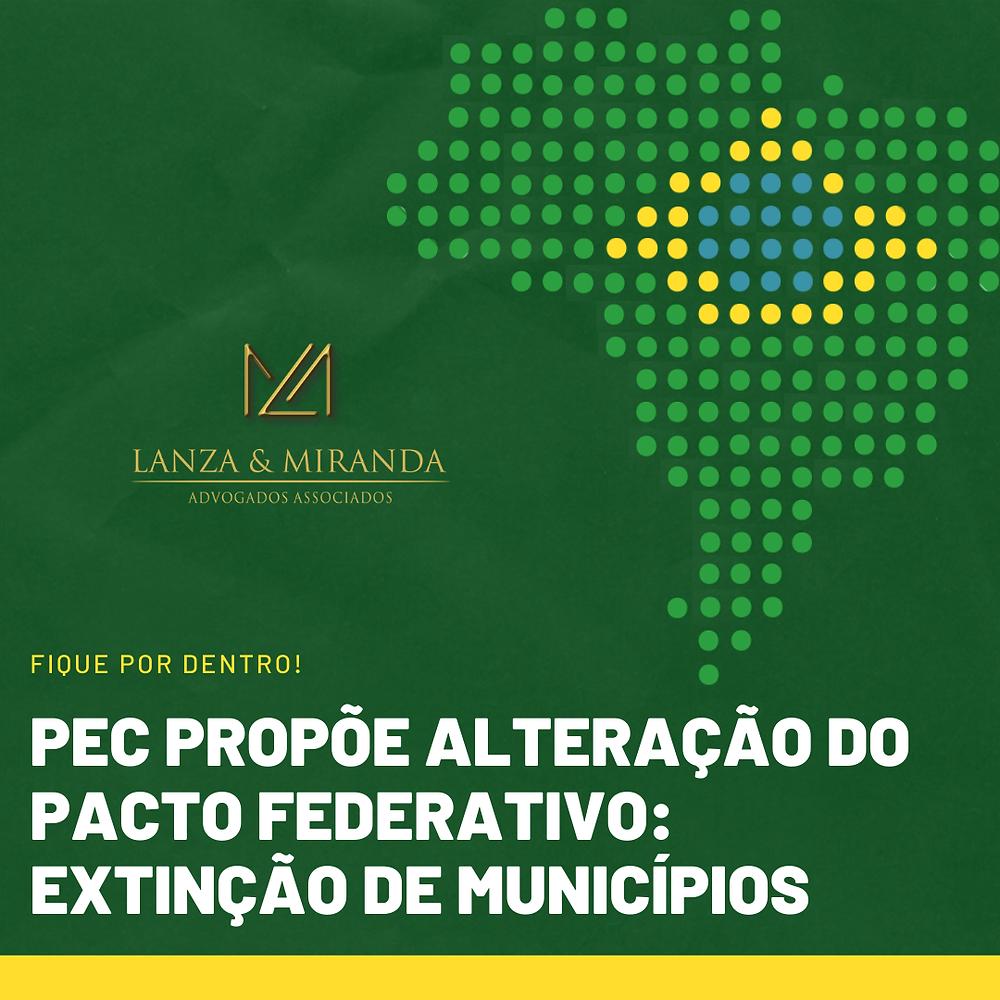 PEC extinção de municípios; governo Brasil; câmara dos deputados; Senado Federal; Presidente Jair Bolsonaro; Economia do Brasil;