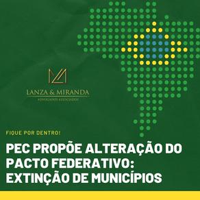 PEC: GOVERNO PROPÕE EXTINÇÃO DE MUNICÍPIOS