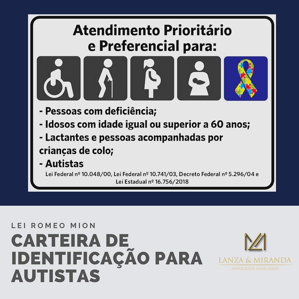 Atendimento Prioritário Preferencial - Transtorno Espectro Autista; Autista; Autistas; Lei Romeo Mion; Lanza & Miranda