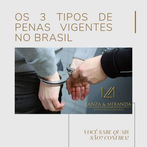 OS 3 TIPOS DE PENAS VIGENTES NO BRASIL!