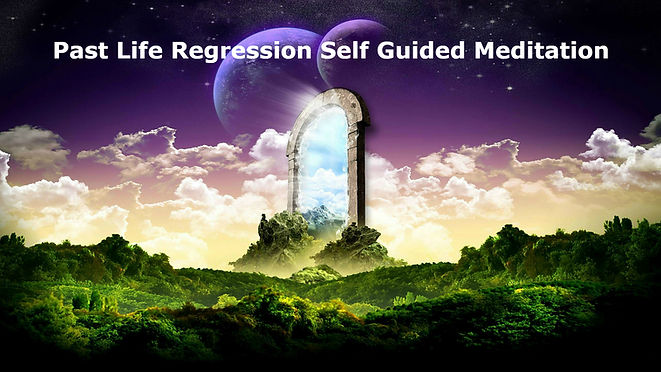 Past Life Regression Self Guided Meditat