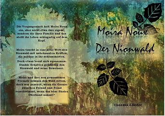 moira noux der nionwald trilogie fantasy roman fantastisch bücher belletristik vanessa elleder autorin ärztin wald natur blätter nions freundschaft herkunft toleranz magie