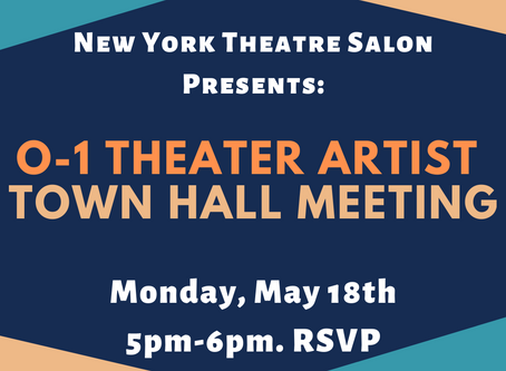 O-1 Theater Artist Town Hall Meeting