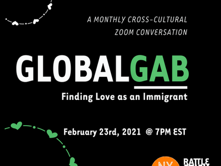 Global Gab : Finding Love as an Immigrant