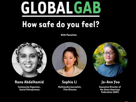 Global Gab : How safe do you feel?