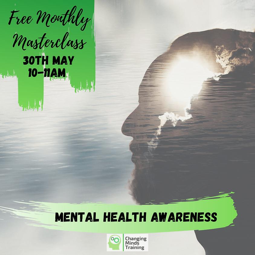 Mental Health Awareness Masterclass