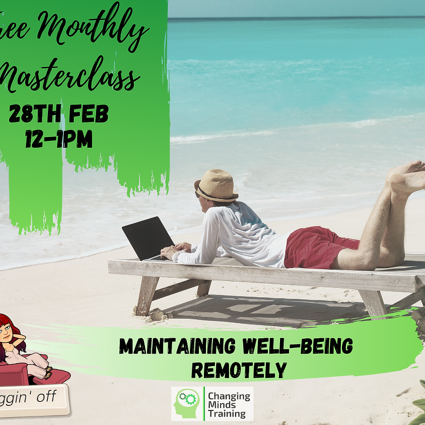 Maintaining Well-Being Remotely