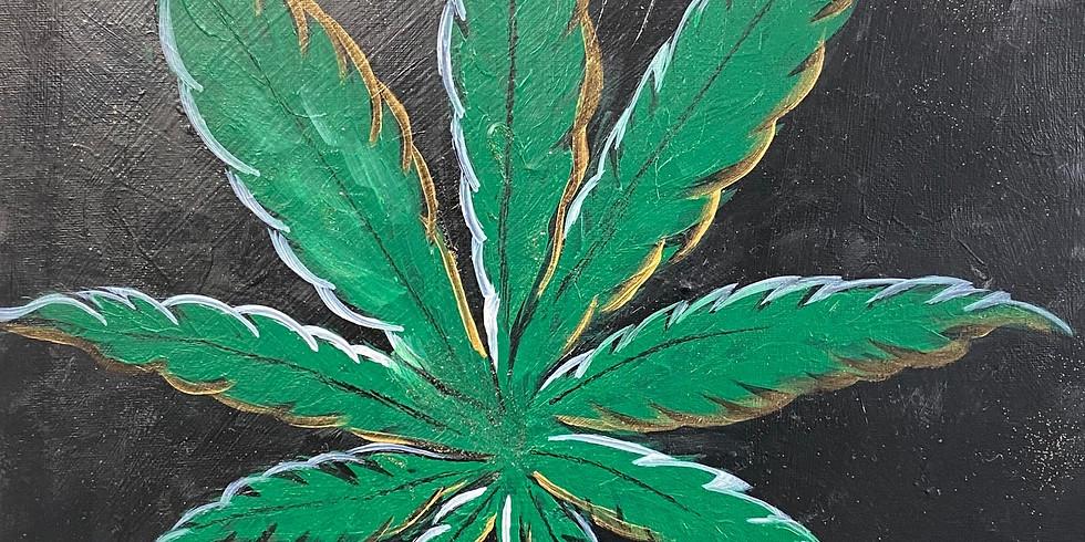 420 Pot Leaf Paint Night!