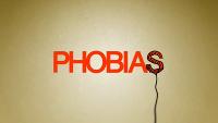 PHOBIAS Film Title Design