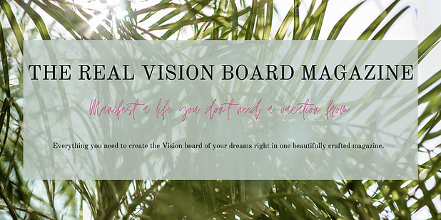 The Real Vision Board Magazine (1).png