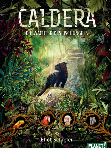Caldera - Die Wächter des Dschungels
