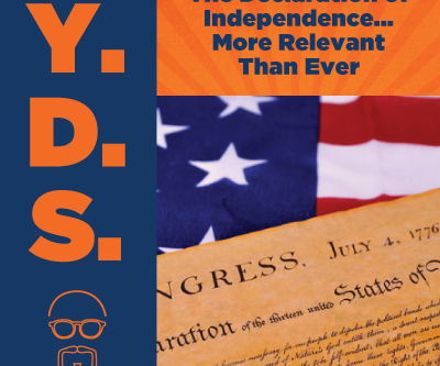 Ep. 14 - The Declaration of Independence... More Relevant Than Ever