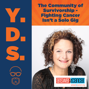 Ep. 17 - The Community of Survivorship - Fighting Cancer Isn't a Solo Gig