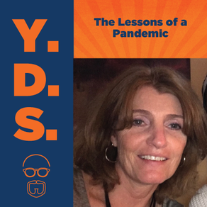 Ep. 20 - The Lessons of a Pandemic - On Going Back to School
