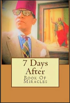 7 Days After. Book Of Miracles