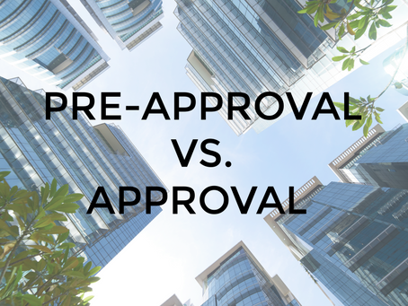 Pre-Approval vs. Approval -  What's the Difference?