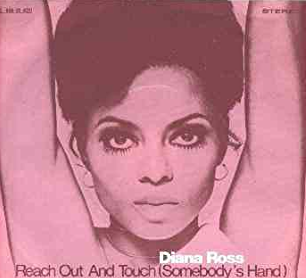 Reach out and Touch by Diana Ross