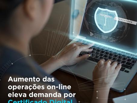 Aumento das operações online eleva demanda por Certificado Digital