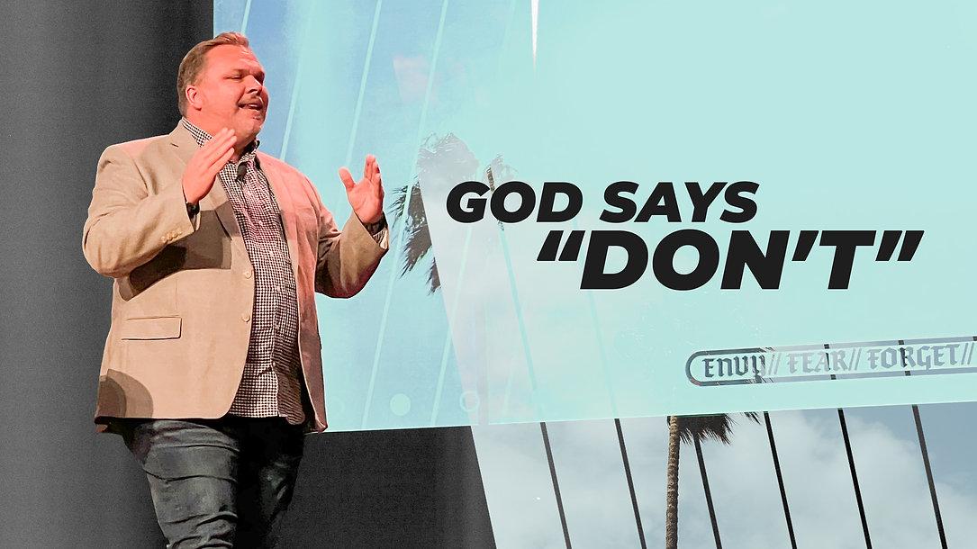 God Says Don't