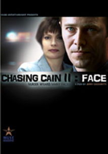 Chasing Cain II: Face (2002)