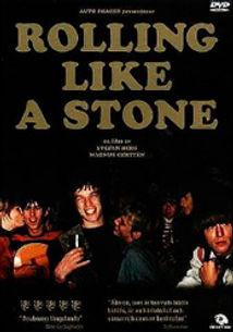 Rolling Like A Stone (2005)