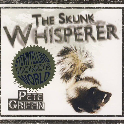 The Skunk Whisperer CD