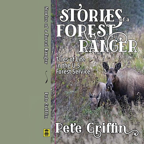 Stories of a Forest Ranger (paperback)