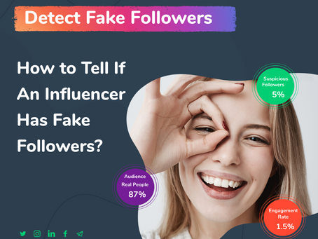 How to Tell If An Influencer Has Bots and Fake Followers in 2019?