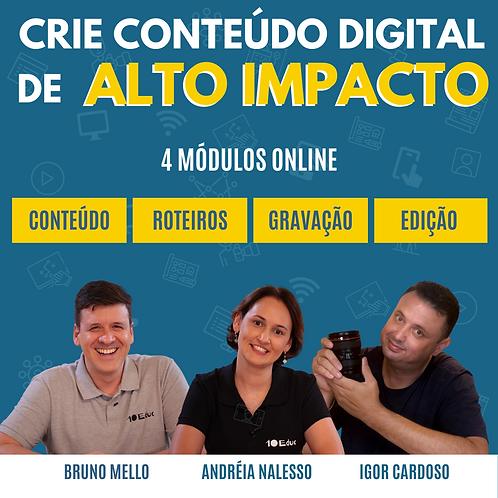 Crie conteúdo digital de alto impacto