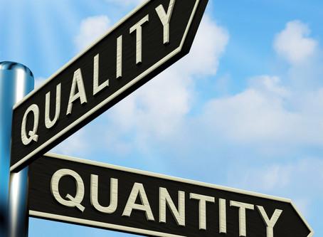 Ep. 430 Quality Vs. Quantity