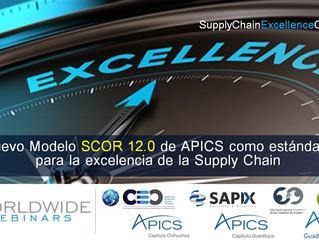 Nuevo Modelo SCOR 12.0 de APICS - Estándar de excelencia en Supply Chain