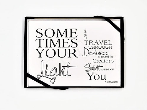 Sometimes Your Light