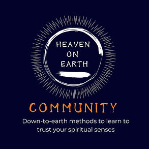 Introducing Heaven on Earth Community Easy to use mystical tools to learn to trust the mes