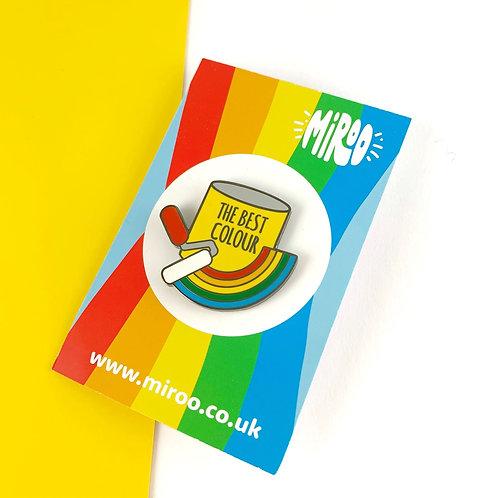 Rainbow is the best colour, rainbow enamel pin