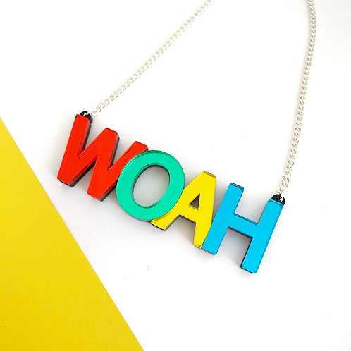 WOAH necklace