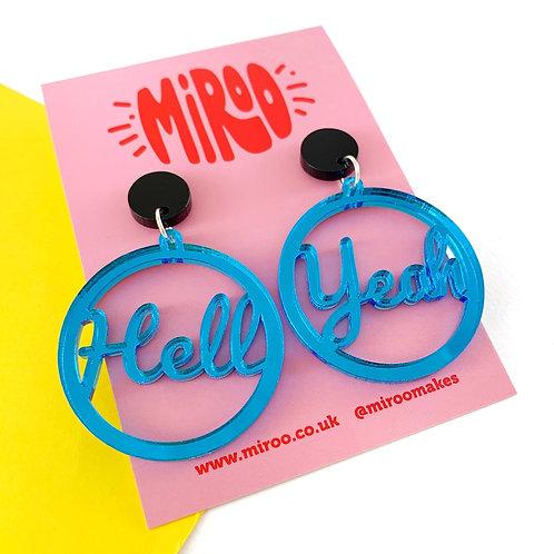 Hell Yeah earrings- blue mirrored
